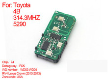 Auto smart card board 4 buttons key 314.3MHZ RV4 Lexus Crown (2010-2013) FSK-74-WD03-WD04-271451-5290-USA-es55013 for Toyota