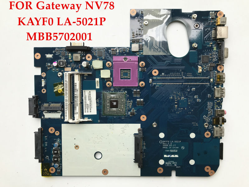 High quality laptop motherboard for Gateway NV78 KAYF0 LA-5021P MBB5702001 DDR3 100% Fully tested(China (Mainland))