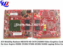 A T I Mobility Radeon HD3470 256MB Video Graphics Card for A c e r Aspire 4920G 5530G 5720G 6530G 5630G Laptop Drive Case(China)