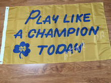 The University of Notre Dame PLAY LIKE A CHAMPION TODAY NCAA Flag hot sell goods 3X5FT 150X90CM Banner brass metal holes