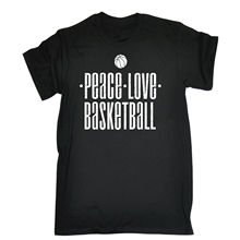 PEACE LOVE BASKETBALLER T-shirt Basket Ball Accessories Team Funny Birthday Gift Short Sleeve Tshirt Cotton T Shirts(China)