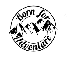 Cool Graphics Born For Adventure Vinyl Decal Sticker Car Caravan Camper Van Motorbike Laptop(China)