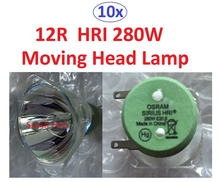 10xLot Sales High Quality HRI280W Projector Lamp 280W Moving Head Light Bulb Bare Lamp High pressure Mercury Lamp IN3118HD(China)