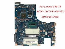 High Quality Product 90007197 For Lenovo Z50-70 Laptop Motherboard ACLUA/ACLUB NM-A273 SR170 I5-4200U DDR3L 100% Tested