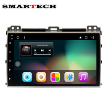 SMARTECH Android 6.0 Full Touch IPS LCD Screen 2Din Car Multimedia For TOYOTA Land Cruiser Prado 120 2002-2009 1GB RAM 32GB ROM