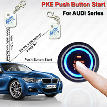 PKE Car Alarm System with Push Button Start  for AUDI  Push Button Start Stop Keyless Entry System Remote Start Engine CARBAR