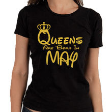 Womens Queens Are Born In May Tshirt Lady Tee Shirt Best Birthday Gold Logo Tee Shirts