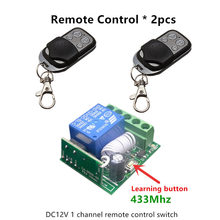 433Mhz Universal Wireless Remote Control Switch DC 12V 1CH relay Receiver Module and 2pcs Transmitter 433 Mhz Remote Controls(China)