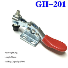 Holding Capacity 27kg Quick Release Toggle Clamp GH-201 Horizontal Hand Tool For Fixing Workpiece(China)