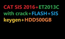 SIS 1-2017 FULL Parts and repair + Flash 2015+HDD500GB+SIS keygen+ ET 2015C with Crack( unlimited installation) for cat