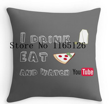 Hot sale Pillow cases I drink tea, eat pizza and watch youtubers two sides printing Square Zippered Pillowcase free shipping(China)