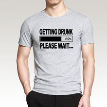 Stag Party Gift funny men t shirt Getting Drunk Please Wait... print 2016 summer 100% cotton t-shirt hip hop style slim top tees(China)