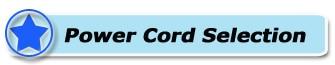 Power Cord Selection-1