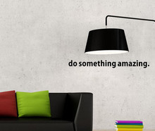 Wall Decal Sticker Do Something Amazing Decal Living Room Bedroom  Over the Door Vinyl Carving Wall Decal Sticker Art 2017