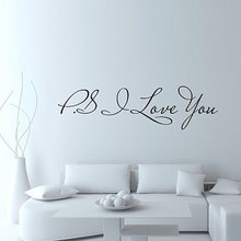 Hot Selling Ps I Love You Vinyl Wall Quotes Stickers Sayings Home Art Decal Drop Shipping(China)