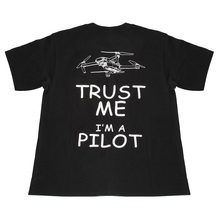 NEW RCstyle Trust me I am a Pilot Funny Fashion T-shirts for men and women Drone Remote Control Hobby