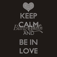 25PCS/LOT Korean Rhinestone Hot Fix Iron On Bling Transfers Keep Calm and Be In Love Design