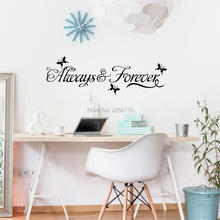 Love Quotes Always Forever Wall Stickers for Living Room Butterflies Wall Vinyl Decals Bedroom Decoration