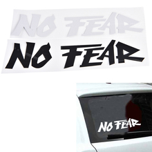 1 Pcs NO FEAR Car Sticker Cool Slogan Decal Decoration Car Accessory 2 Colors(China)