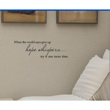 When the world says give up hope whispers... try it one more time Vinyl wall art Inspirational quotes home decal sticker
