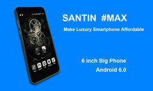 SANTIN Promotion #Max Android 6.0 3000mAh 6.0 inch qHD IP MTK6580 Quad Core 1G RAM 8G ROM 8.0MP WCDMA 3G Smartphone