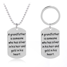 "Alloy Grandson/daughter ""A grandfather is someone"" Dog Tag Pendant Necklace Keychain To Grandfather Birthday Celebration Gifts(China)"