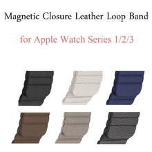 Genuine Leather Loop Band for Apple Watch Band 42mm 38mm Strap Bracelet for iWatch Series 1/2/3 Adjustable Magnetic Closure Belt(China)