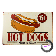 """Hot Dogs 15 Cents Best In Town"" Novelty Tin signs Metal Vintage Restaurant Wall Poster E113"