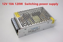 High quality DC12V 10A 120W S-120-12 Switching power supply AC110/220V 15% LED 5050/3528 drive power supply AC/DC Free shipping