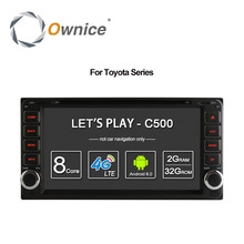 Ownice Android 6.0 Octa 8 Core 2G RAM car dvd player for Toyota Hilux VIOS Old Camry Prado RAV4 Prado 2003-2008  4G LTE Network