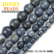 JHNBY Blue coral stone beads Natural coral High quality Round Loose beads 6/8/10/12MM Jewelry bracelet accessories making DIY