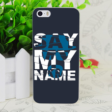 C1314 Say My Name Transparent Hard Thin Case Skin Cover For Apple IPhone 4 4S 4G 5 5G 5S SE 5C 6 6S Plus