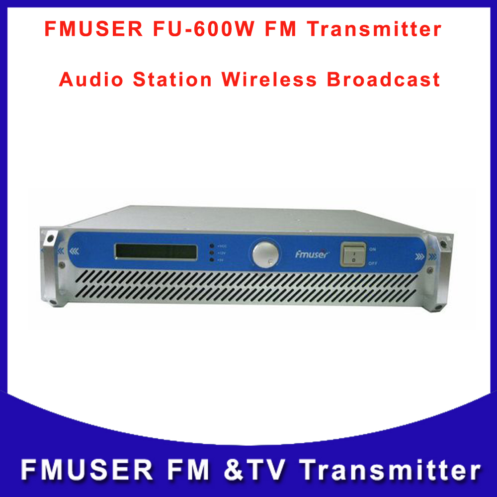 FMUSER FU-600A 600W Professional FM Exciter and Broadcast FM Radio Transmitter 87.5-108 MHz cover 15KM-25KM Free Shipping(China (Mainland))