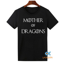 2016 Summer Style Mother Of Dragons T-Shirt Khaleesi Game Of Thrones Fashion Tops Funny Gift Tshirt For Men Women Tee Shirts(China)