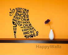 Keep Calm Motivational Quote Wall Sticker DIY Keep Calm Buy Shoes Quote Wall Decal Vinyl Wall Quote Lettering Custom Colors Q53(China)
