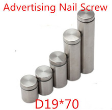 19mm diameter 70mm length Acrylic sheet nail, Stainless Steel Advertising Nail Screw, 19X70mm standoff pins, hollow & brush