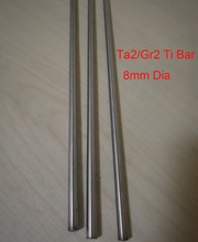 8mm Dia Ta2 Titanium Bars Industry Experiment Research DIY GR2 Ti Rod,about 300 mm/pc,3pcs/lot(China)