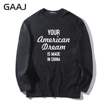 T Shirt Men Your American Dream is made in China Fashion Summer Man Long Sleeve Print Letter O Neck Brand Clothing Homme Cotton(China)