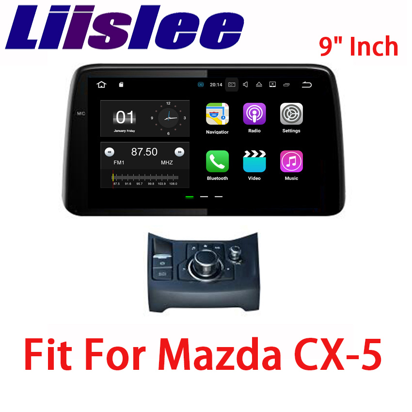 Liislee For Mazda CX-5 2017~2018 Android Car Navigation GPS HD Touch Screen Audio Video Radio Stereo Multimedia Player No CD DVD