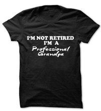 Father's Day Gift Idea T-Shirt GrandFather T Shirt I'm Not Retired I'm a Professional Grandpa Mens Granddad T Shirt T2038(China)