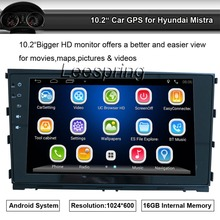 "1024*600 HD 10.2"" Android Car Radio FM AM GPS Bluetooth for Hyundai Mistra Car Stereo Multimedia and GPS with BT+Radio+GPS+Wifi"