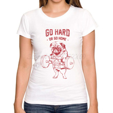 Go Hard Or Go Home Animal Pug Design Women's Fashion Printed T shirt Short Sleeve Customized Lady Slim Funny Tops/Tee(China)