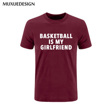 2017 MUXUEDESIGN Basketballs is my girlfriend Mens Men T Shirt T-shirt Fashion Short Sleeve  Cotton Tshirt Tee Free Shipping