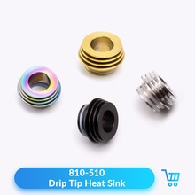Volcanee 810 to 510 Drip Tip Heat Sink Adaptor E Cigarette for TFV8 TFV12 Kennedy 24 Goon RDA Mouthpieces for RTA Tank(China)