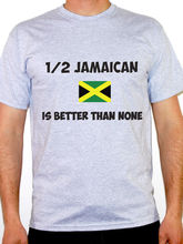 2017 T shirt Fitness Clothing 1/2 Jamaican Is Better Than None - Jamaica / Caribbean / Fun Themed Mens Tee Shirt Manufacturers(China)