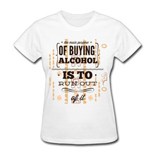 New 3D Print Buying Alcohol 100% Cotton Women T shirt Short Sleeve T-Shirt Casual Tees Lady Tops Hipster(China)