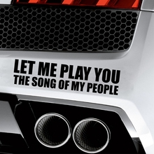 Play You The Song Of My People Funny Bumper Exhaust Sticker Vinyl Decal Car JDM Vtec ill(China)