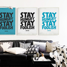 Bianche Wall Stay Hungry Stay Stupid English Phrase Inspiring Canvas Painting Art Print Poster Image Mural Decor for livingroom(China)