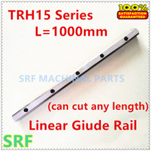 1pcs 15mm width Linear Guide Rail TRH L=1000mm(can cut any length) without Block CNC parts Linear Rail