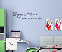 Dream Until Your Dreams Come True Wall Sticker Art Words Inspirational Sentence Home Decor For Bedroom